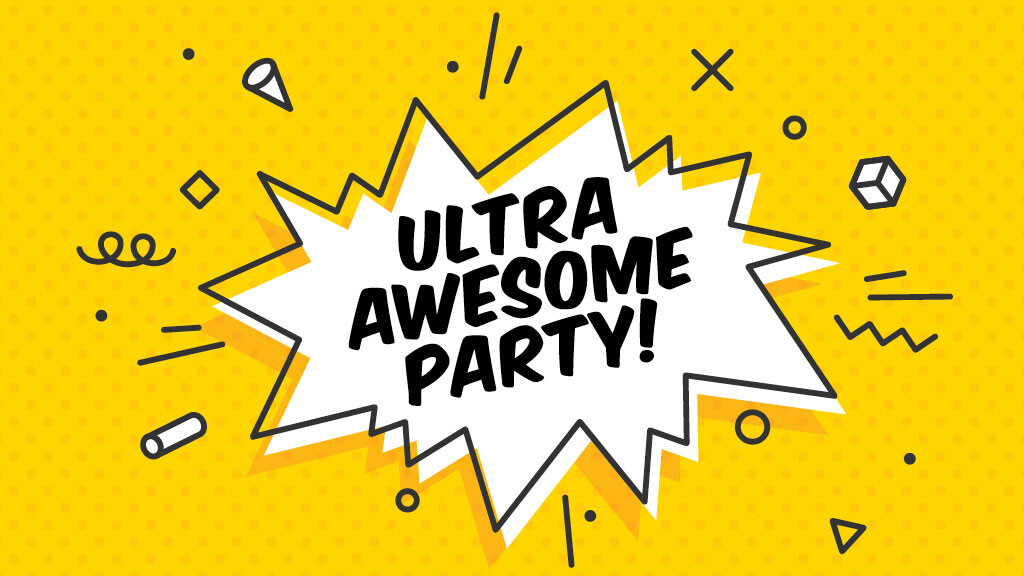 Ultra Awesome Party