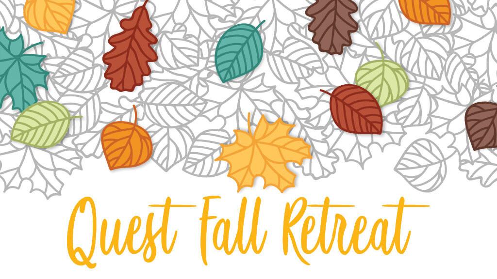 Fall Retreat (Grades 7-9)