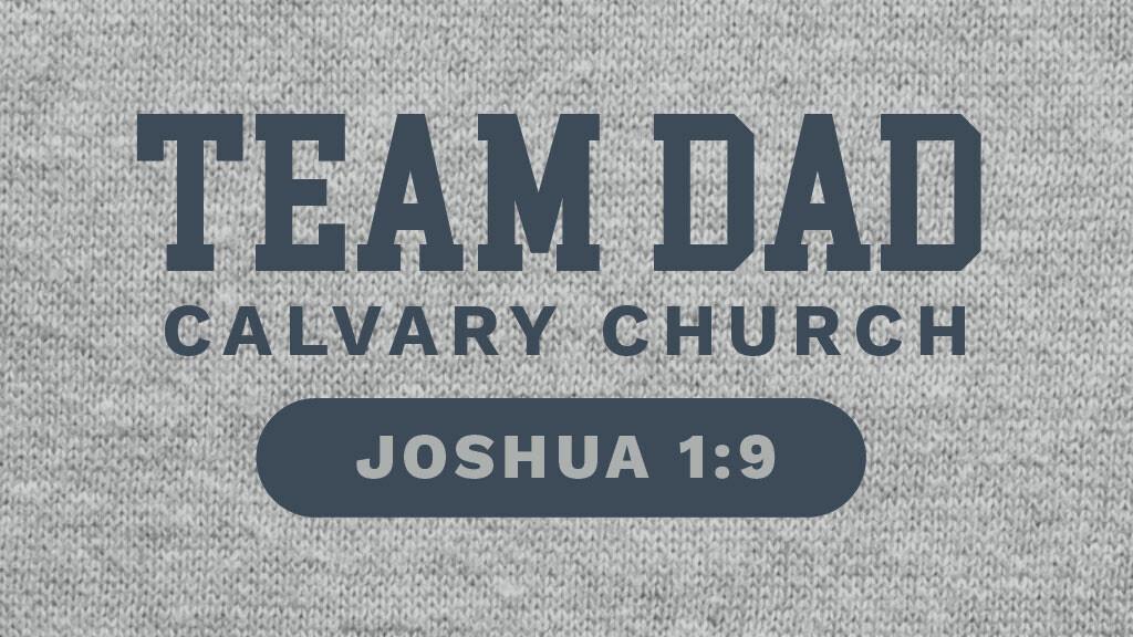 Team Dad—Roseville Campus